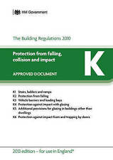 Approved Document K: Protection from Falling, Collision and Impact (for Use in