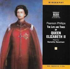 The Life and Times of Queen Elizabeth II by Pearson Phillips - CD Audio Book