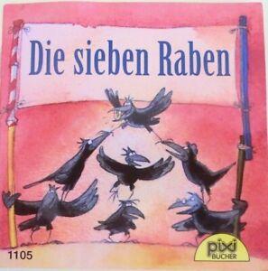 Pixi Buch Nr. 1105 - Die sieben Raben - 1. Auflage 2001 - aus Sammlung