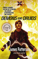 Patterson, James, Daniel X: Demons and Druids: (Daniel X 3), Very Good Book