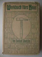 Werkbuch fürs Haus Anleitung Handfertigkeit für Bastler Werken Basteln