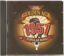 THE GOLDEN AGE OF POPULAR SONG 1957 CD - FREIGHT TRAIN, BE MY GIRL & MANY MORE
