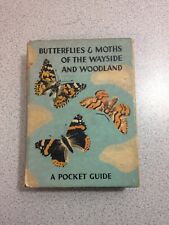 Butterflies & Moths of the Wayside and Woodland, by W.J. Stokoe