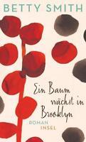 Ein Baum wächst in Brooklyn von Betty Smith (2017, Gebundene Ausgabe)
