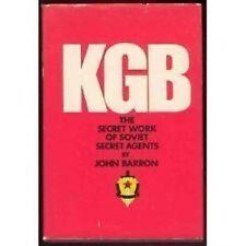 KGB:The Secret Work of Soviet Secret Agents by John Barron