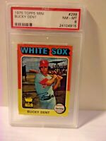 1975 TOPPS MINI BUCKY DENT CARD # 299 PSA 8 NM-MT
