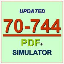 Latest 70-744 Verified Practice Test 744 Exam QA PDF+Simulator
