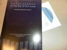 At the Top of Our Lungs A Student Worship Choir Collection with CD! Lillenas