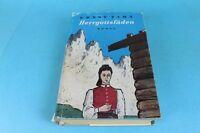 Herrgottsfäden - Roman von Ernst Zahn - Original gebundene Ausgabe von 1951 /S82