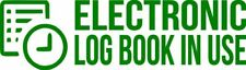 """Set Of 2 GREEN """"E-Log Device in Use"""" Electronic Log Book Decal Sticker Truck ELD"""