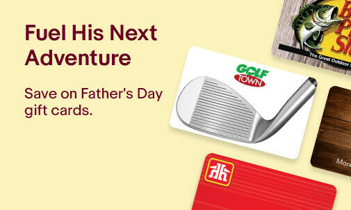 Fuel His Next Adventure | Save on Father's Day gift cards.