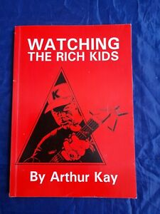 Watching the Rich Kids By Arthur Kay Last Resort/Warriors/oi!/ska