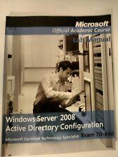 Microsoft Lab Manual Windows Server Active Directory Configuration Exam 70-640