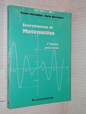 ESERCITAZIONI DI MATEMATICA Paolo Marcellini Carlo Sbordone Liguori 1995 Vol 1