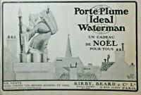 PUBLICITÉ DE PRESSE 1920 PORTE-PLUME IDEAL WATERMAN CADEAU DE NOËL - PÈRE NOËL