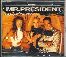 MR.PRESIDENT - give a little love  5 trk MAXI CD 1999