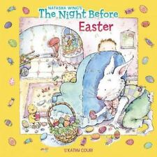 THE NIGHT BEFORE EASTER by Natasha Wing FREE SHIPPING paperback Children's Book