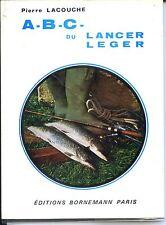 A B C DU LANCER LEGER - P. Lacouche  1978