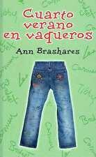 Cuarto verano en vaqueros. Ann Brashares