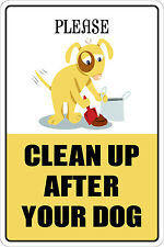 """*Aluminum* Please Clean Up After Your Dog 8""""x12"""" Metal Novelty Sign  NS 127"""