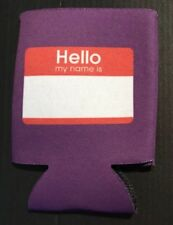 Funny Koozie - Can Cooler - Shut up liver you're fine - Hello My Name Is