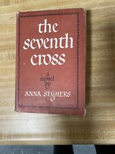 The Seventh Cross Anna Seghers 1st Edition Hard Cover 1942 W DJ