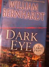 Large Print DARK EYE by William Bernhardt Hardback