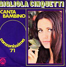 GIGLIOLA CINQUETTI- CANTA BAMBINO + MONTAGNES VALDOTAINES SINGLE VINYL ITALIA