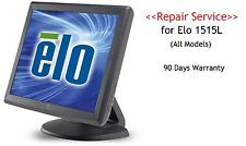 """Repair Service for ELO ET1515L 15"""" Touch Screen Monitor Free Return Shipping"""