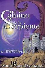 El Viaje: El Camino de la Serpiente by Sonia González (2014, Paperback)