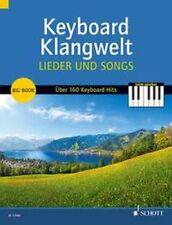 Keyboard Klangwelt Lieder und Songs NOTEN NEU 978-3-7957-4919-4 (ED21996)