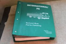 2000 International fe School Bus Parts Catalog