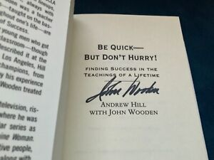 """Autographed by John Wooden """"Be Quick But Don't Hurry"""" New UCLA Bruins"""