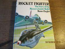 Rocket Fighter - The story of the Messerschmitt Me163 ZIEGLER 1975