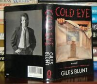 Blunt, Giles COLD EYE  1st Edition 1st Printing