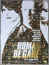 Affiche ROMAN DE GARE Claude Lelouch FANNY ARDANT Dominique Pinon 40x60cm *