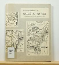 Presenting the Family of William Jeffrey Cole 1974 Genealogy Family History Ohio