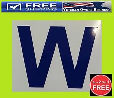"CUBS WIN ""W"" VINYL DECAL STICKER WINDOW TRUCK Chicago Wrigley Field Holy Cow"