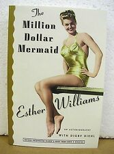 The Million Dollar Mermaid by Esther Williams 1999 *Signed Advance Proof*