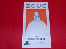 COLL.J. LE BOURHIS AFFICHES Spectacles / ZOUC 1979 La Rochelle Rare! Montandon