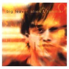 Big Leaves - Alien And Familiar [CD]