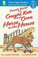 HORSE IN THE HOUSE - SILVERMAN, ERICA/ LEWIN, BETSY (ILT) - NEW HARDCOVER