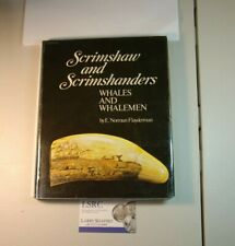 SCRIMSHAW AND SCRIMSHANDERS - WHALES AND WHALEMEN - RARE HARDCOVER BOOK - NICE