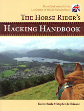 NEW BOOK The Horse Rider's Hacking Handbook by Karen Bush and Stephen Jenkinson