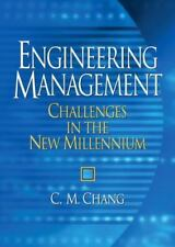 Engineering Management : Challenges in the New Millennium by C. M. Chang...