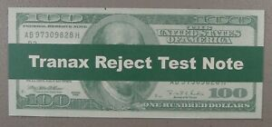 2005 Tranax $100 Test Note Choice Uncirculated