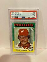 1975 Topps Mike Schmidt Philadelphia Phillies Baseball Card PSA EX-MT 6 #70