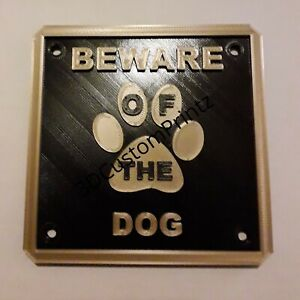 3D Printed Beware Of The Dog Sign