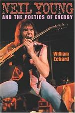 NEW - Neil Young and the Poetics of Energy (Musical Meaning and Interpretation)