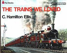 Pan Books - The Trains We Loved by C Hamilton Ellis 1971 - Unused ex-shop stock